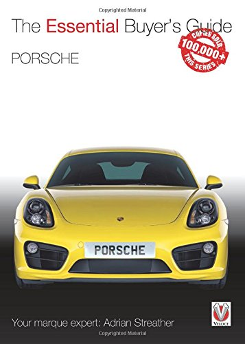 Porsche 981 Boxster & Cayman: Model years 2012 to 2016 Boxster, S, GTS & Spyder; Cayman, S, GTS, GT4 & GT4 CS (Essential Buyer's Guide Series)
