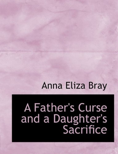 A Father's Curse and a Daughter's Sacrifice