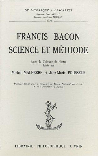 Francis Bacon, science et méthode