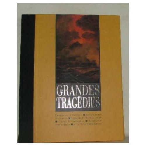 Les grandes tragédies (La mémoire de l'humanité) de Nadeije Laneyrie-Dagen (1996) Relié