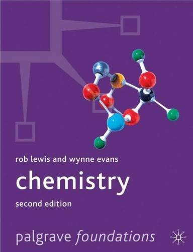 Chemistry 2nd ed (Palgrave Foundations Series) by Rob Lewis (2001-04-25)