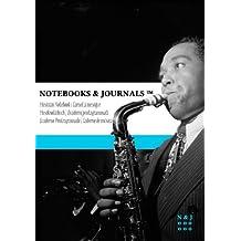 Carnet de Musique Notebooks & Journals, Parker (Jazz Notes Collection) Extra Large: Couverture souple (17.78 x 25.4 cm)(Carnet à musique, Cahier de musique)