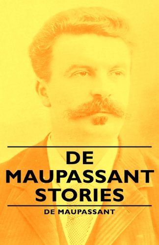de Maupassant Stories
