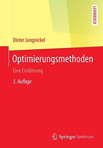 Optimierungsmethoden: Eine Einführung (Springer-Lehrbuch)