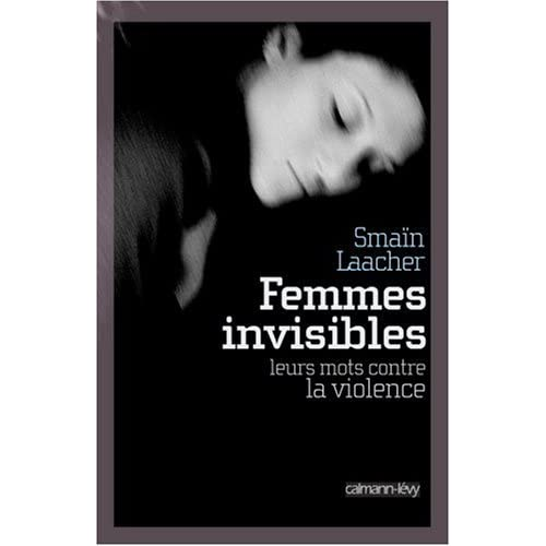Femmes invisibles : Leurs mots contre la violence
