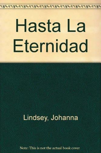 Descargar Libro Hasta la eternidad (bolsillo) de Johanna Lindsey