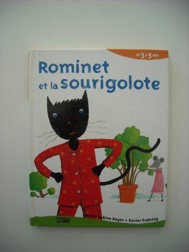 "<a href=""/node/8911"">Rominet et la sourigolote</a>"