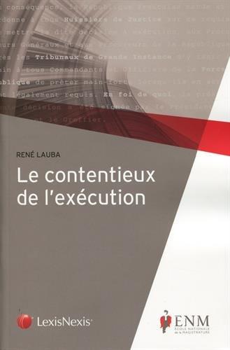 Le contentieux de l'exécution par Adrien Lauba