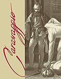 Caravaggio. La grazia. Ediz. limitata. Con litografia autografata: 2