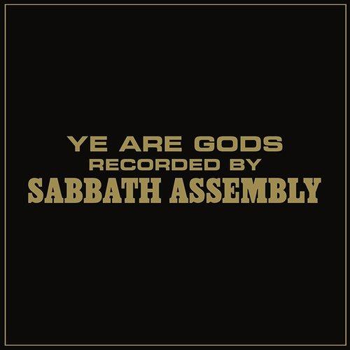 Sabbath Assembly: Ye Are Gods (Audio CD)