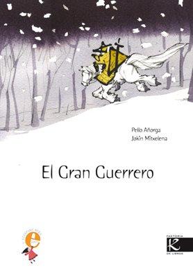 El gran guerrero / The great warrior por Pello Anorga