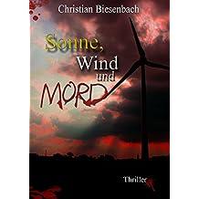 Sonne, Wind und Mord: Ein Kees Bloemberg Thriller (Inspektor Bloemberg 2)