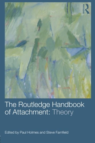 The Routledge Handbook of Attachment: Theory