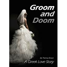 Groom and Doom: A Greek Love Story