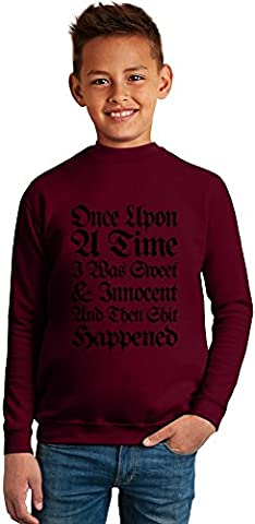 Once Upon A Time I Was Sweet And Innocent Slogan Superb Quality Boys Sweater by BENITO CLOTHING - 50% Cotton & 50% Polyester- Set-In Sleeves- Open End Yarn- Unisex for Boys and Girls 8-9 years