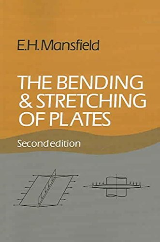 [The Bending and Stretching of Plates] (By: E. H. Mansfield) [published: August, 2005]