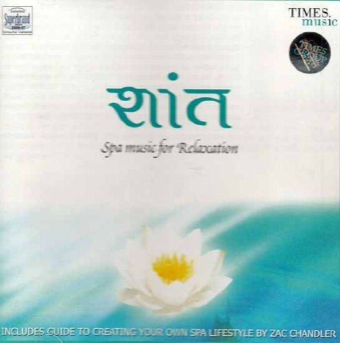 Shaant Spa Music for Relaxation (Audio CD with Booklet Inside) - 2006 Spa