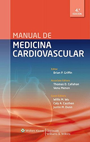 Manual de medicina cardiovascular (Lippincott Williams & Wilkins Handbook)