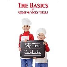 My First Cookbooks - The Basics (English Edition)
