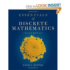 Essentials Of Discrete Mathematics (The Jones & Bartlett Learning Inernational Series in Mathematics) 2nd by Hunter, David J. (2010) Hardcover