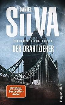 Der Drahtzieher: Ein Gabriel-allon-thriller: Thriller Neuerscheinung 2018 (gabriel Allon 17) por Wulf Bergner epub