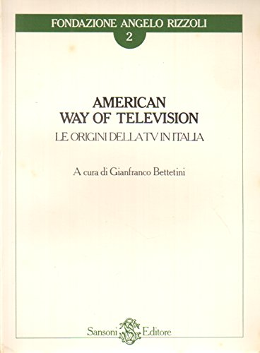 American way of television par Gianfranco Bettetini
