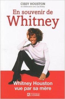 En souvenir de Whitney de Cissy Houston,Lisa Dickey,Dionne Warwick (Prface) ( 21 novembre 2013 )
