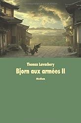Bjorn aux armées, Tome 2 : Les mille bannières