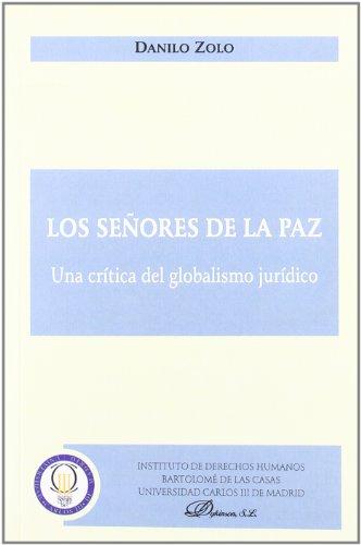 Los señores de la paz por Danilo Zolo