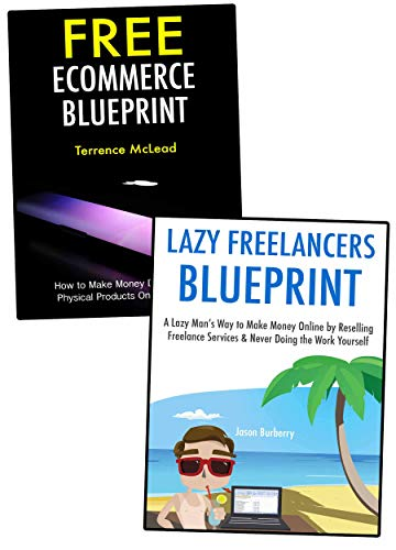 New Age Free Marketing: The Art of Earning Money at Home While Starting Without Any Capital - Lazy Freelancer and Free Ecommerce Blueprint (English Edition)
