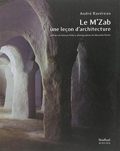 Le M'Zab, une leçon d'architecture par André Ravéreau