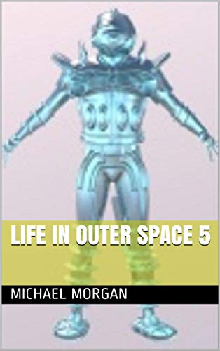 Life in outer space 5 book cover