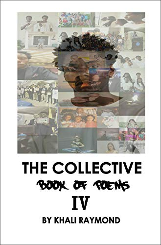 The Collective: Book of Poems IV (The Collective  13) (English Edition)