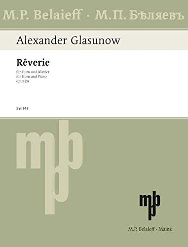 Rêverie: Des-Dur. op. 24. Horn und Klavier.