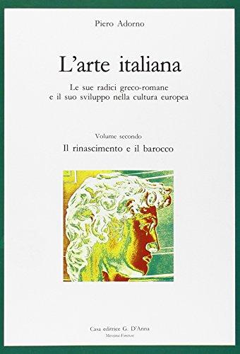 L'arte italiana. Per le Scuole superiori: 2