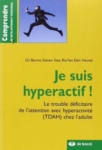 Je suis hyperactif !