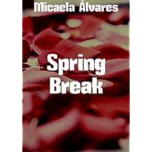 Spring Break (Portuguese Edition)