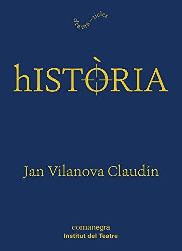 Historia por Jan Vilanova Claudín