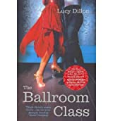 TheBallroom Class by Dillon, Lucy ( Author ) ON Oct-16-2008, Paperback