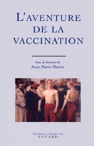 L'Aventure de la vaccination (Divers Histoire)