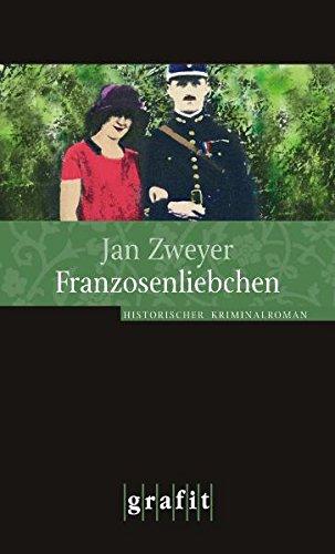 Buchseite und Rezensionen zu 'Franzosenliebchen' von Jan Zweyer