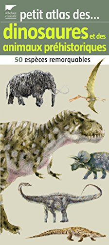 petit-atlas-des-dinosaures-et-des-animaux-prhistoriques