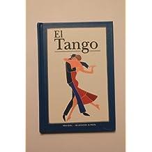 El Tango/ The Tango