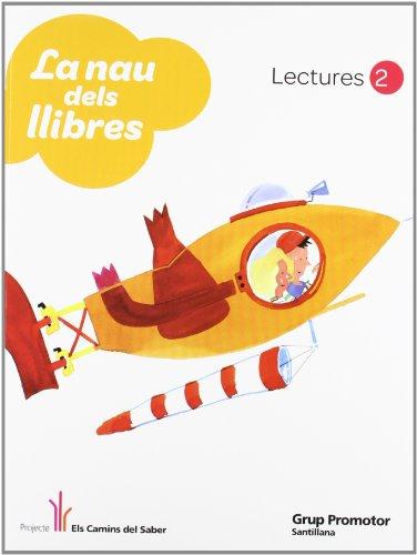 La nau dels llibre lectures 2 els camins del saber catalan grup promotor
