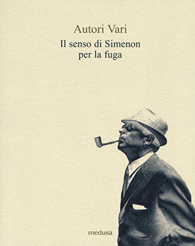 Il senso di Simenon per la fuga