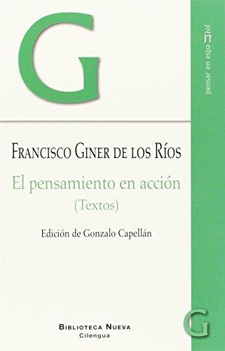 El pensamiento en acción: (Textos) (Pensar en español) por Francisco Giner de los Ríos