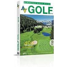 Golf Guide Österreich und Nord-Italien 2018