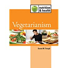 Vegetarianism (Nutrition and Health)
