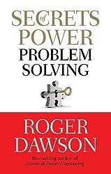 Secrets of Power Problem Solving by Roger Dawson (2011-05-15)