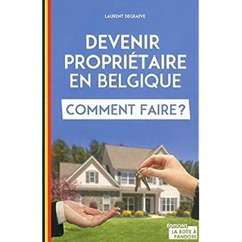 Devenir propriétaire en Belgique, comment faire ?